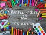 Rentrée scolaire 2021-2022 - PRE INSCRIPTIONS