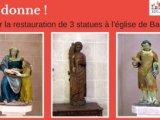 SOUTENEZ la restauration des 3 statues de l'église de Baule